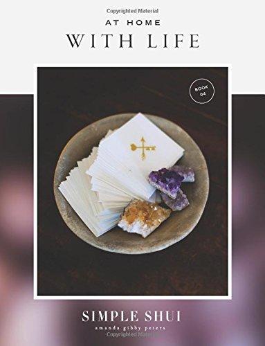 [B.O.O.K] At Home With Life: Simple Shui Workbook 04 (A Simple Shui Workbook Series)<br />W.O.R.D