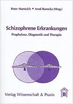 Book Schizophrene Erkrankungen: Prophylaxe, Diagnostik und Therapie