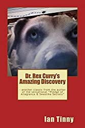 Dr. Rex Curry's Amazing Discovery