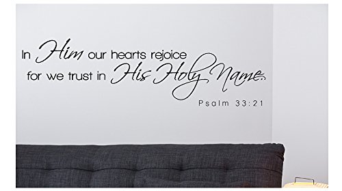 In him our hearts... Psalm 33:21 Religious Bible Verse Wall Decal Vinyl Art Sticker Home Decor Quotes (22