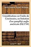 Considérations Sur l'Ordre de Cincinnatus, Ou Imitation d'Un Pamphlet Anglo-Américain (Histoire) (French Edition)