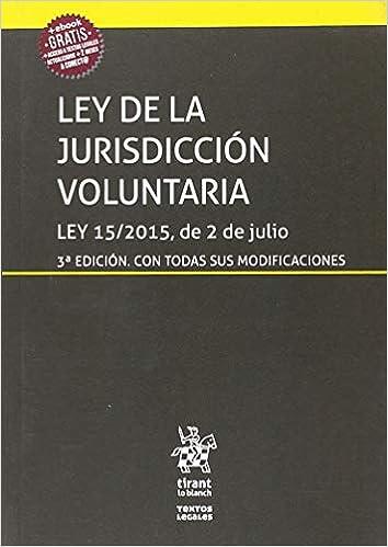 Descargar Torrents En Español Ley De La Jurisdicción Voluntaria Ley 15/2015, De 2 De Julio 3ª Edición 2018 Epub Gratis No Funciona