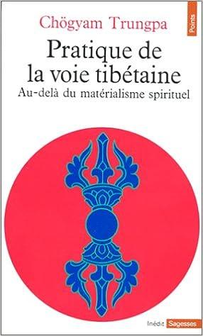 Pratique de la voie tibétaine pdf