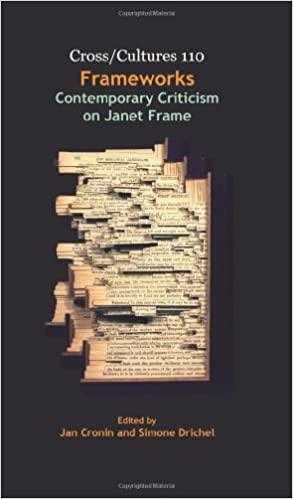 Frameworks: Contemporary Criticism on Janet Frame (Cross/Cultures)