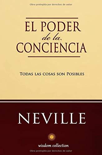 El Poder de la Conciencia  [Goddard, Neville - Allen, Marcela] (Tapa Blanda)