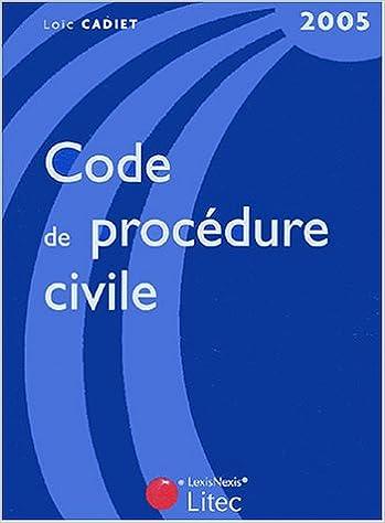 Téléchargement Code de procédure civile 2005 (ancienne édition) epub pdf