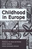 img - for Childhood in Europe: Approaches-Trends-Findings book / textbook / text book