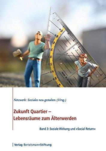 Zukunft Quartier3. Lebensräume zum Älterwerden PDF