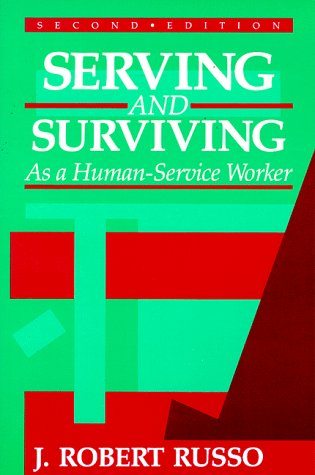 Serving and Surviving As a Human-Service Worker