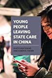 img - for Young People Leaving State Care in China book / textbook / text book