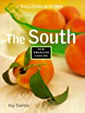 The South (Williams-Sonoma New American Cooking) by