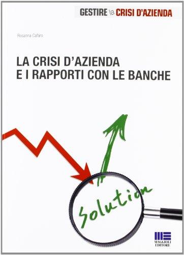 Scaricare Il Libro La Crisi Dazienda E I Rapporti Con Le