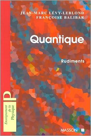 En ligne Quantique : Rudiments epub pdf