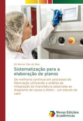 Sistematização para a elaboração de planos (Portuguese Edition)