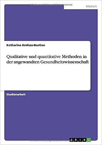 Book Qualitative und quantitative Methoden in der angewandten Gesundheitswissenschaft
