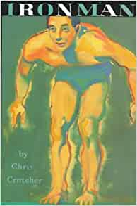 ironman by chris crutcher notes Meet-the-author book reading with chris crutcher athletic shorts (a brief moment in the life of angus bethune) ironman by chris crutcher multimedia resources: 8 add to a custom reading list the crazy horse electric game by chris crutcher.