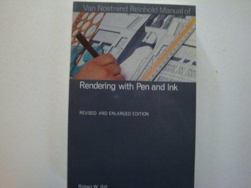 Van Nostrand Reinhold manual of rendering with pen and ink (Van Nostrand Reinhold manuals)