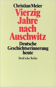 40 Jahre Nach Auschwitz