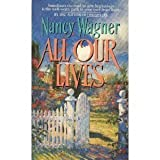 All Our Lives, Nancy Wagner, 0380778084