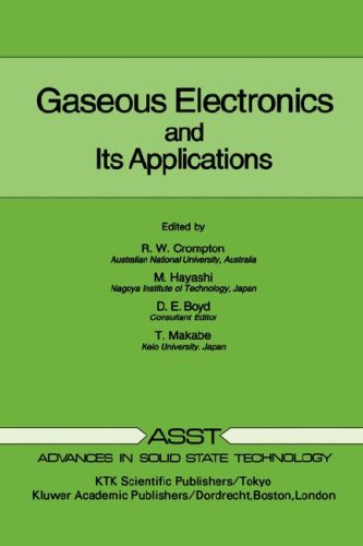 Gaseous Electronics and its Applications (Advances in Solid State Technology)