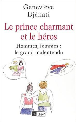 Télécharger en ligne Le Prince charmant et le Héros pdf, epub