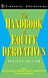 img - for The Handbook of Equity Derivatives, Revised Edition (Wiley Series in Financial Engineering) book / textbook / text book