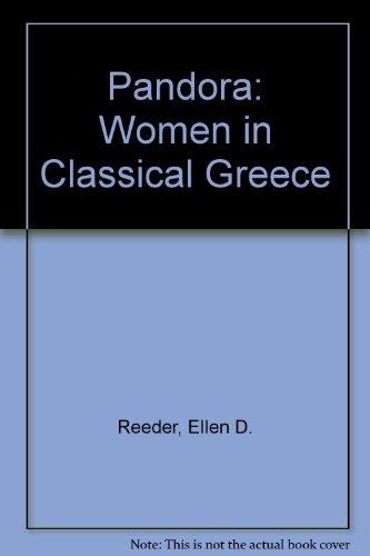 Pandora: Women in Classical Greece