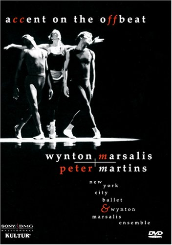Accent on the Off Beat / Wynton Marsalis, Peter Martins, New York City Ballet, Albert Maysles -