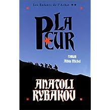 Les enfants de l'Arbat - Tome 2: La Peur