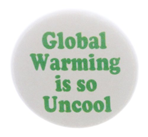 Global Warming is so Uncool 1.25
