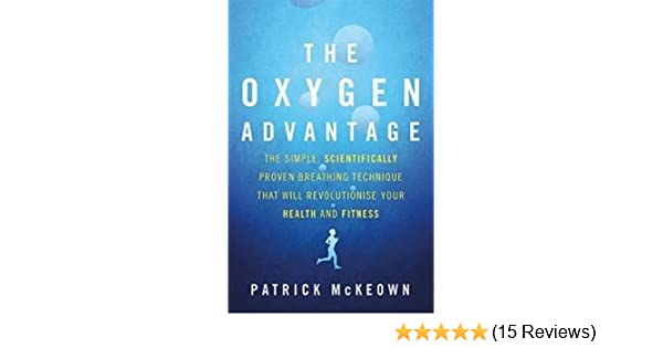 Oxygen Advantage Paperback September 15 2015