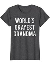 World's Okayest Grandma T-Shirt Funny Grandma Shirt