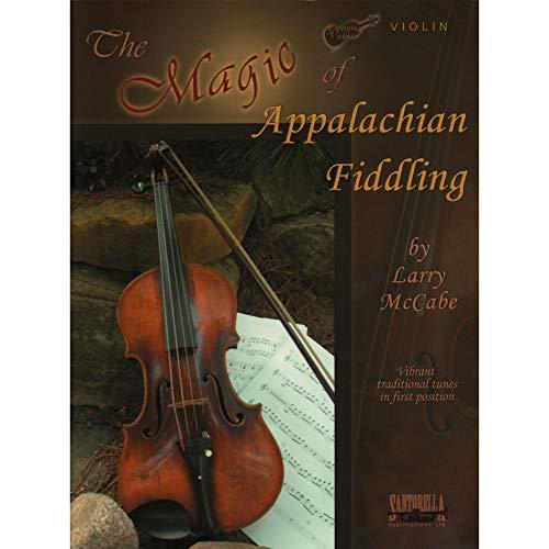Fiddle Appalachian - McCabe, Larry - The Magic of Appalachian Fiddling - Violin - Santorella Publications