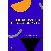 Beauvoir presente