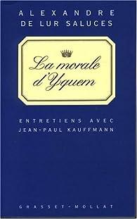 La Morale d'Yquem par Alexandre de Lur Saluces