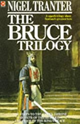 """The Bruce Trilogy: """"Steps to the Empty Throne"""", """"Price of the King's Peace"""" and """"Path of the Hero King"""" (Coronet Books)"""