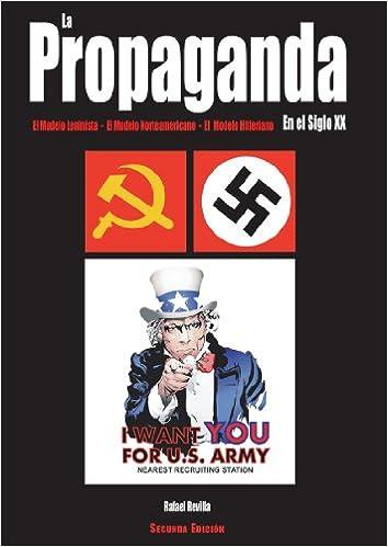 Amazon.com: La Propaganda en el Siglo XX: el Modelo ...
