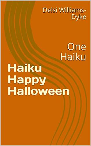 Halloween Haiku Poem (Haiku Happy Halloween : One)