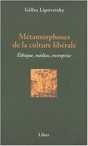 Lire gratuitement les ebooks Métamorphoses de la culture libérale PDF