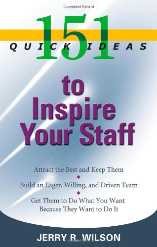 151 Quick Ideas to Inspire Your Staff