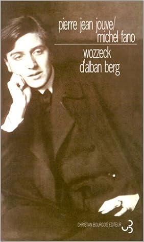 Livre gratuits WOZZECK D'ALBAN BERG. : Précédé du Texte de l'opéra epub, pdf