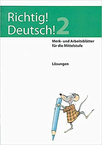 Richtig Deutsch 2 Lösungen Merk Und Arbeitsblätter Für