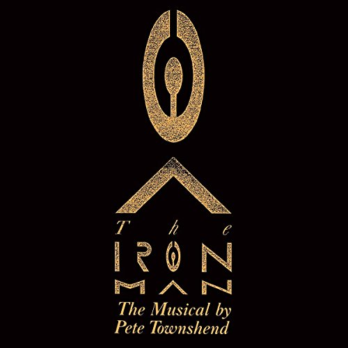 PETE TOWNSHEND - Iron Man: The Musical By Pete