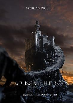Em Busca de Heróis (Livro #1 O Anel Do Feiticeiro) por [Rice, Morgan]