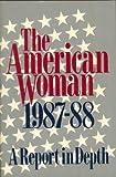 The American Woman, 1987, Sara E., editor Rix, 0393303888