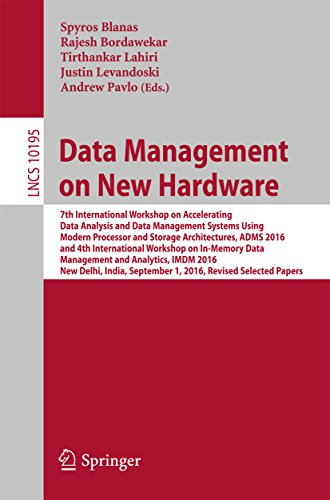 (Data Management on New Hardware: 7th International Workshop on Accelerating Data Analysis and Data Management Systems Using Modern Processor and Storage ... Notes in Computer Science Book 10195))