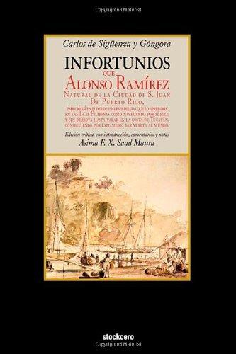 Infortunios de Alonso Ramirez (Spanish Edition) PDF