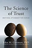 The Science of Trust: Emotional Attunement for Couples