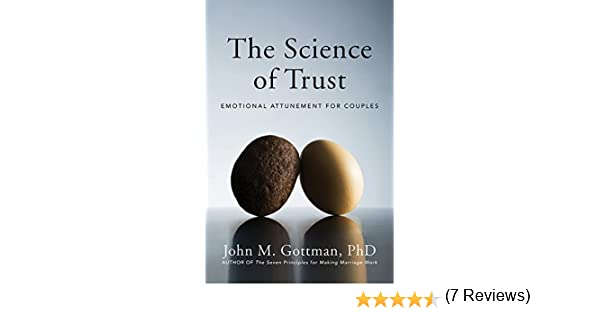 The science of trust emotional attunement for couples ebook john the science of trust emotional attunement for couples ebook john m gottman amazon kindle store fandeluxe Gallery