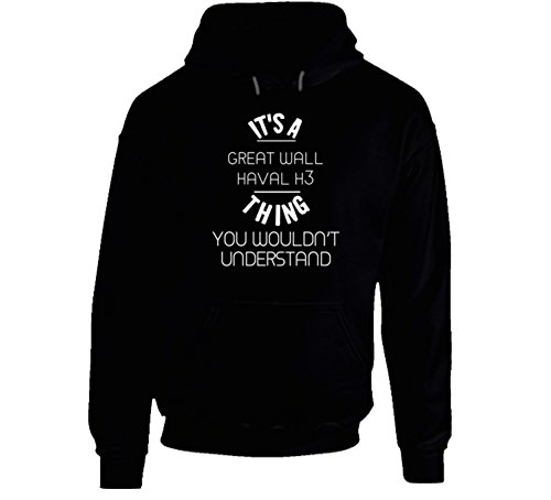 Great Wall Haval H3 Thing Wouldnt Understand Funny Car Auto Hooded Pullover 2XL Black